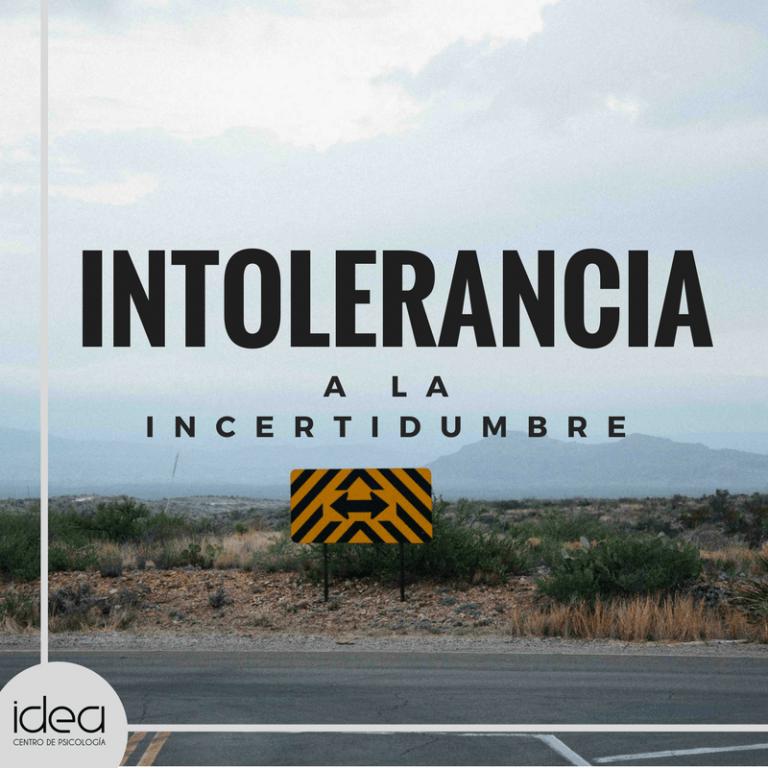 intolerancia incertidumbre